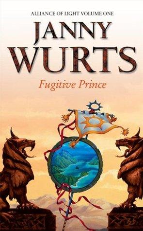 Fugitive Prince (Wars of Light & Shadow, #4; Arc 3 - Alliance of Light, #1)