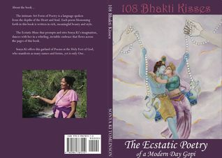 108 Bhakti Kisses, The Ecstatic Poetry of a Modern Day Gopi