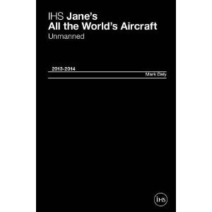 IHS Jane's All the World's Aircraft: Unmanned 2013/2014