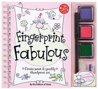 Fingerprint Fabulous: Create Sweet and Sparkly Thumbprint Art (Klutz)