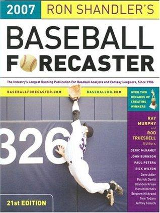 Ron Shandler's Baseball Forecaster 2007