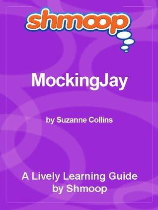 Shmoop Learning Guide: Mockingjay