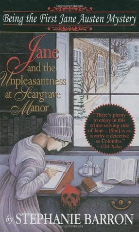 Jane and the Unpleasantness at Scargrave Manor(Jane Austen Mysteries 1)