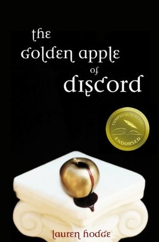 The Golden Apple of Discord (The Discord Trilogy #1)