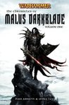 The Chronicles of Malus Darkblade Volume One