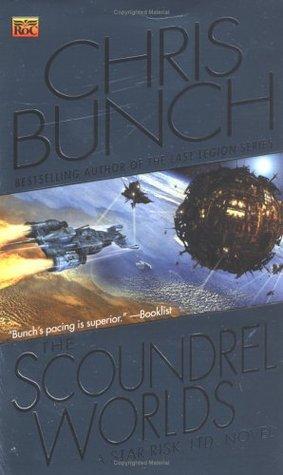 The Scoundrel Worlds (Star Risk, #2)