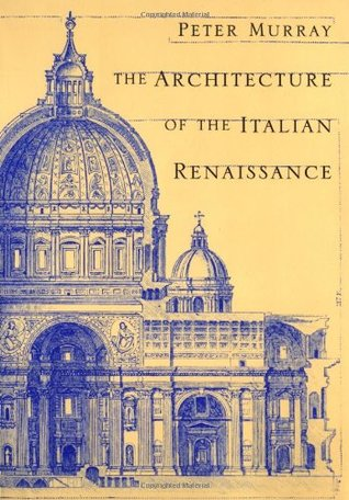 The Architecture Of Italian Renaissance Other Editions