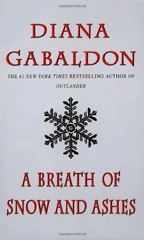 Ebook A Breath of Snow and Ashes by Diana Gabaldon read!