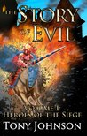 Heroes of the Siege (The Story of Evil #1)