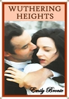 Download Wuthering Heights - Classic Version (Annotated, Quotes, Author's Biography, Other Features)