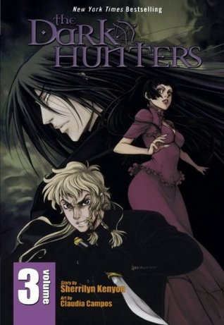 The Dark-Hunters, Vol. 3 (Dark-Hunter Manga, #3)