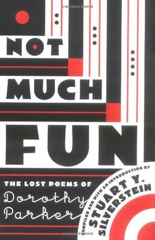 Ebook Not Much Fun: The Lost Poems of Dorothy Parker by Dorothy Parker PDF!