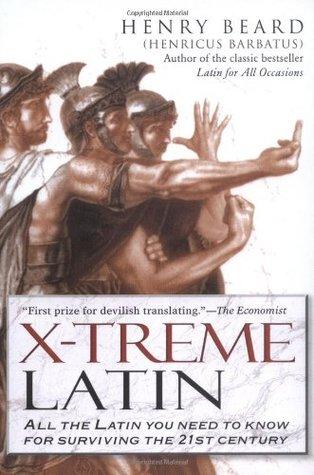 X-Treme Latin by Henry N. Beard