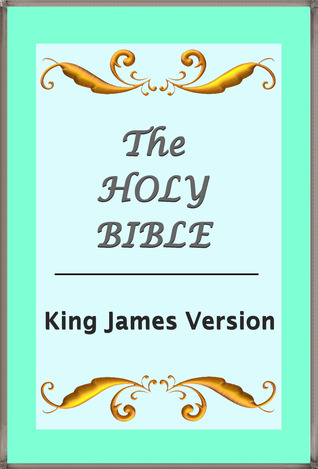 The Holy Bible - KJV (Annotated, Illustrated, Quotes, Editions, Other Features)