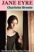 Jane Eyre - Classic Version by Charlotte Brontë