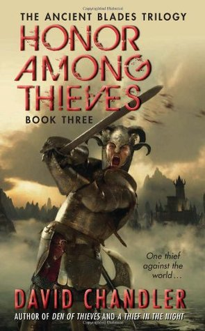 Honor Among Thieves by David   Chandler