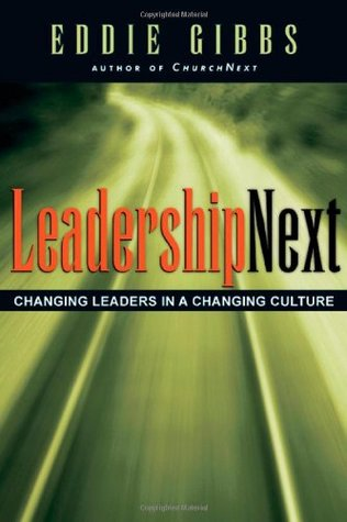 Leadershipnext by Eddie Gibbs