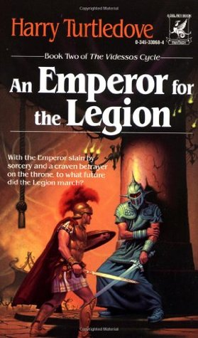 An Emperor for the Legion (The Videssos Cycle, #2)