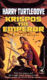 Krispos the Emperor (The Tale of Krispos, #3)