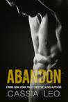Abandon by Cassia Leo