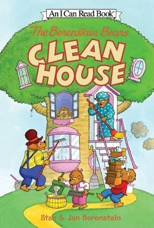 The Berenstain Bears Clean House by Stan Berenstain