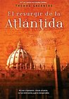El resurgir de la Atlántida by Thomas Greanias
