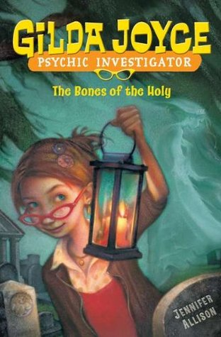 Gilda Joyce: The Bones of the Holy (Gilda Joyce, #5)