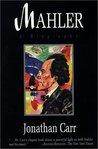 Mahler: A Biography