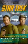 Enterprise (Star Trek: My Brother's Keeper, #3)