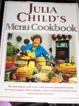 Ebook Julia Child's Menu Cookbook by Julia Child PDF!