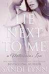 Lie Next to Me (A Millionaire's Love, #1)
