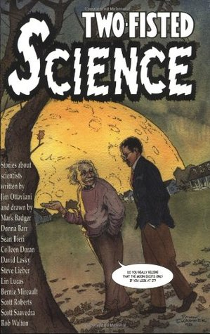 Two-Fisted Science by Jim Ottaviani