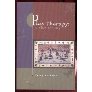Play Therapy: Basics and Beyond