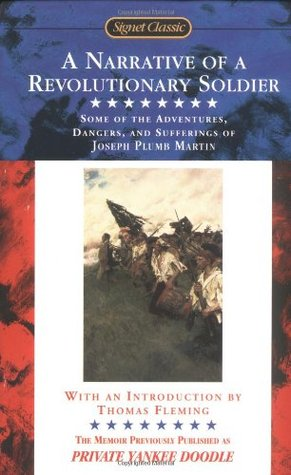 Ordinary Courage The Revolutionary War Adventures of Joseph Plumb Martin