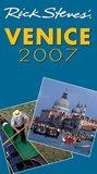 Rick Steves' Venice 2007 (Rick Steves' City and Regional Guides)
