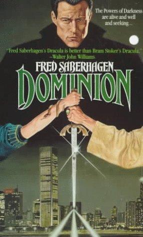 Dominion (Dracula Series, #5)