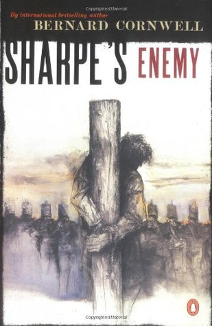 Book Review: Bernard Cornwell's Sharpe's Enemy: The Defense of Portugal, Christmas 1812