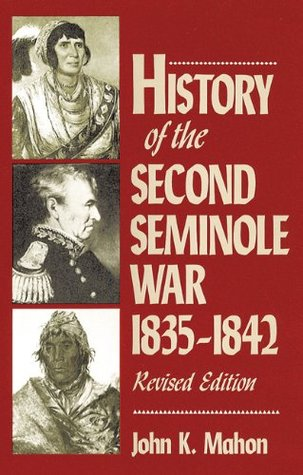 History of the Second Seminole War, 1835-1842