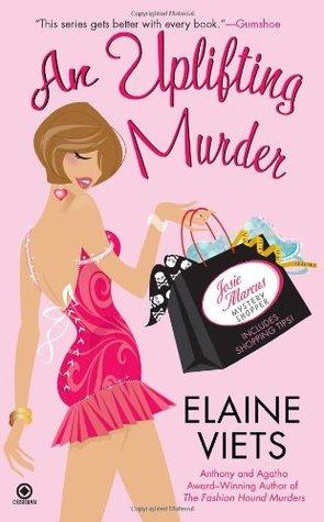 An Uplifting Murder (Josie Marcus, Mystery Shopper, #6)