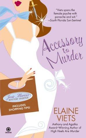 Accessory to Murder (Josie Marcus, Mystery Shopper, #3)