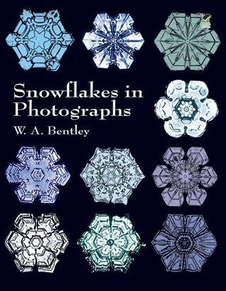 Snowflakes in Photographs by Wilson A. Bentley