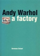 andy Warhol a factory