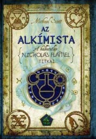 Az alkímista (The Secrets of the Immortal Nicholas Flamel, #1)