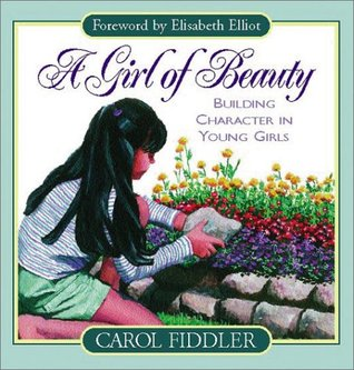 A Girl of Beauty: Building Character in Young Girls