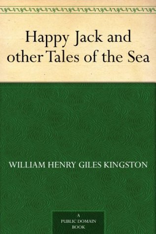 Happy Jack and other Tales of the Sea