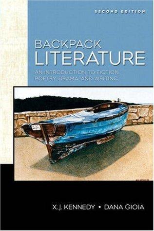 Backpack literature: x. J. Kennedy, dana gioia: 9780321333735.