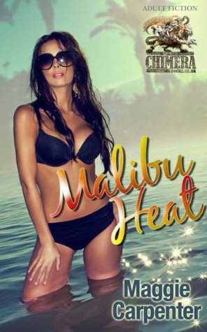 Malibu Heat (Maggie Carpenter Erotic eBooks)