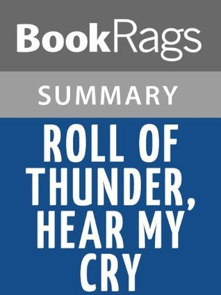 Roll of Thunder, Hear My Cry, by Mildred D. Taylor | Summary & Study Guide