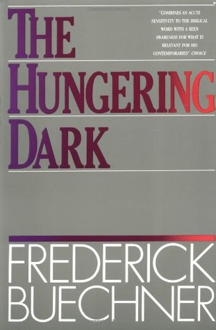 The Hungering Dark by Frederick Buechner
