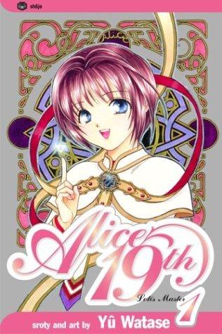Alice 19th, Vol. 1 (Alice 19th, #1)